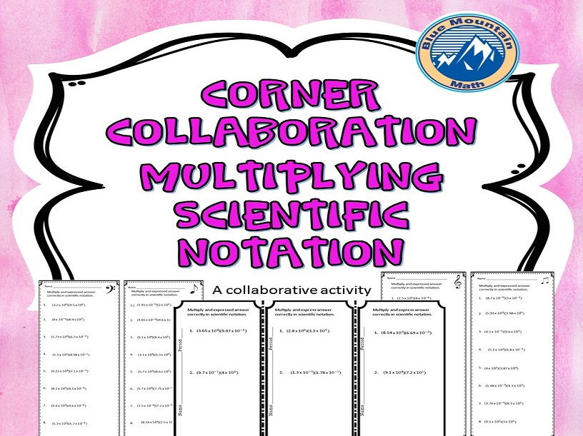 Corner Collaboration Multiplying Scientific Notation