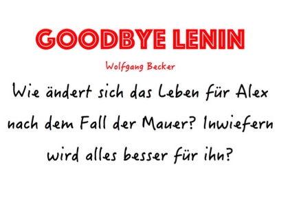 A-LEVEL GERMAN: Goodbye Lenin Model Essay - Wie ändert sich das Leben für Alex nach dem Mauerfall