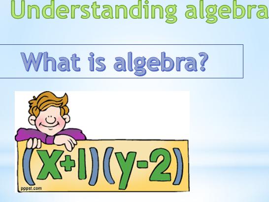 Understanding algebra power point presentation