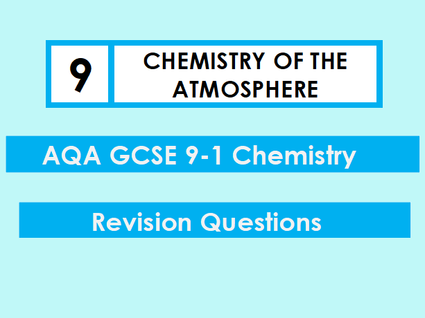 AQA Chemistry GCSE 9-1 Revision Mat: CHEMISTRY OF THE ATMOSPHERE