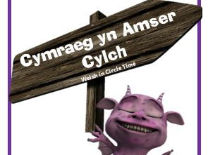 Circle Time Developing Progressive Incidental Welsh in the Primary School N to Y6  Booklet