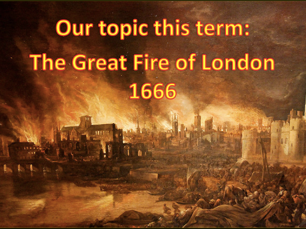 The Great Fire of London - KS1
