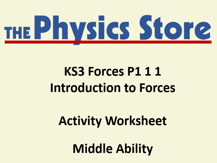 KS3 Physics P1 1 1 Introduction to Forces Activity Worksheet Middle Ability