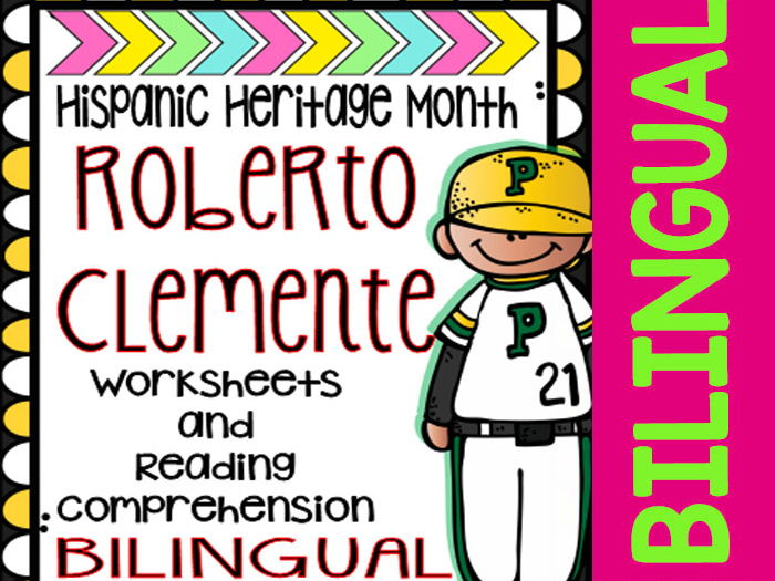 Hispanic Heritage Month - Roberto Clemente - Worksheets and Readings (Bilingual)