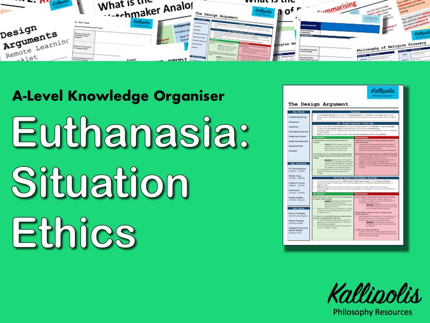 Euthanasia: Situation Ethics - Knowledge Organiser