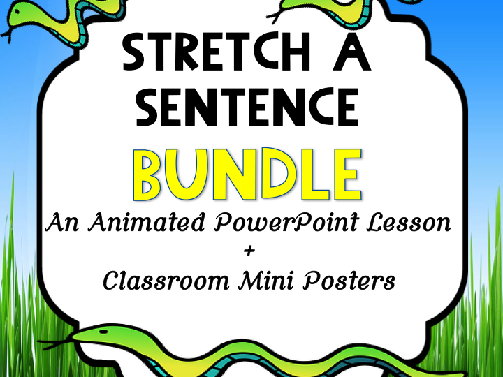BUNDLE Stretch-a-Sentence LESSON and POSTERS