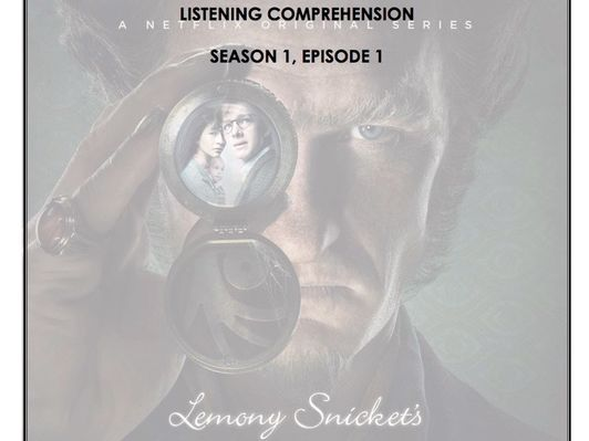 Listening Comprehension - A Series of Unfortunate Events 1x01