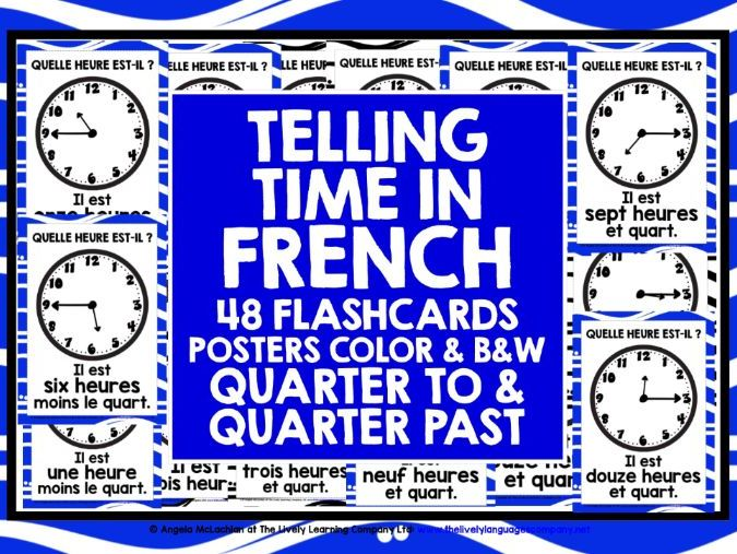 ELEMENTARY FRENCH TELLING TIME QUARTER TO & PAST FLASHCARDS