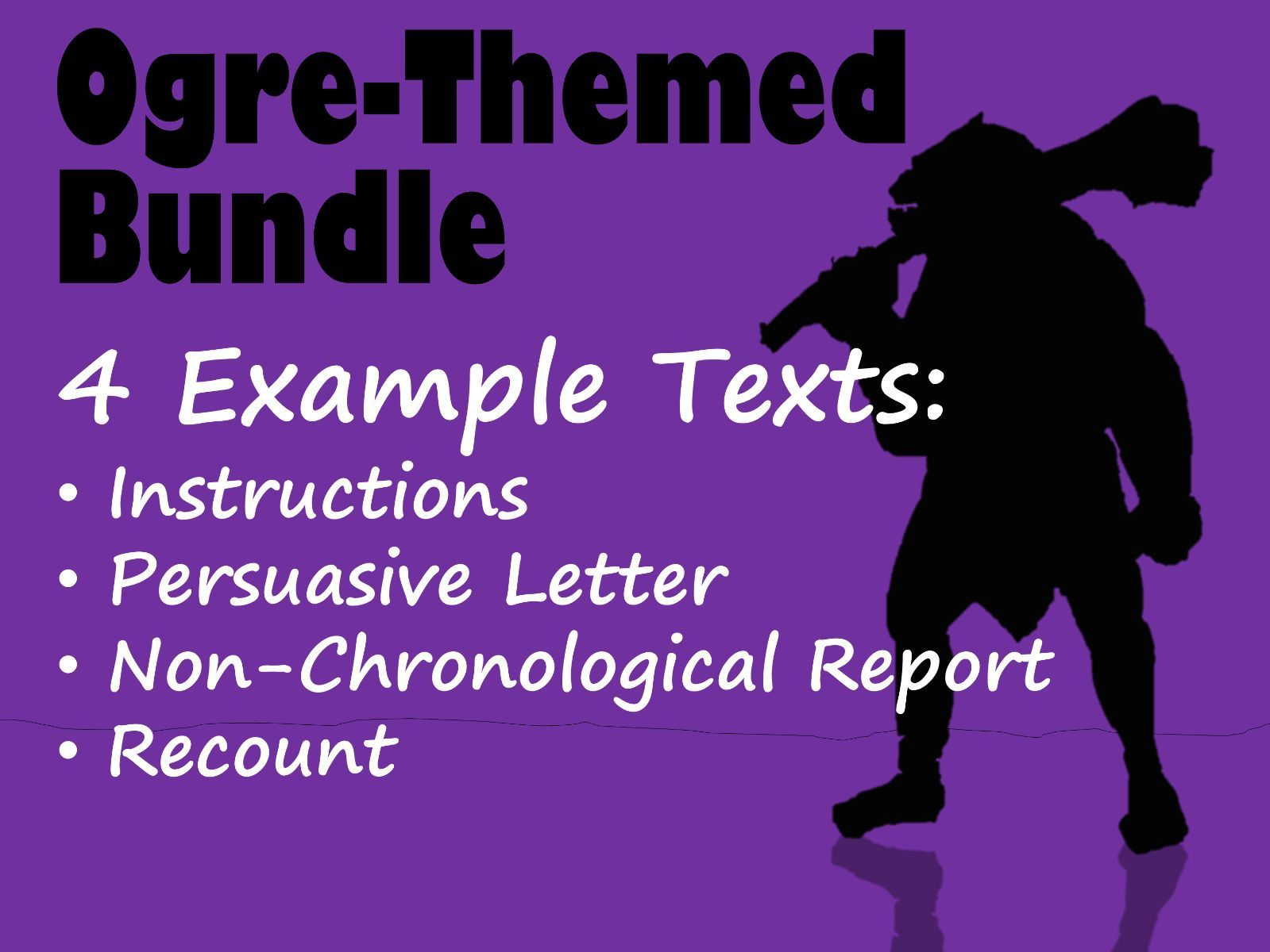Ogre 4 Example Fiction and Non-Fiction Texts BUNDLE with Feature Identification & Answers