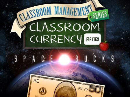 Classroom Currency: Space Bucks 50s - Class Economics