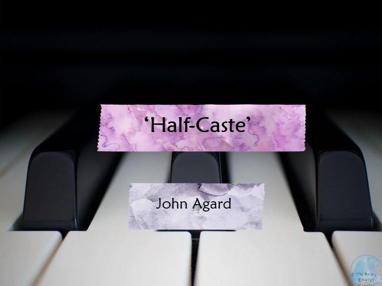 Half-Caste - John Agard - Editable Presentation