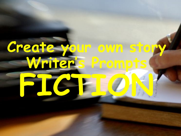 FUN writing prompts - Fiction