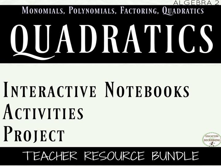 Quadratics Bundle for Algebra 2