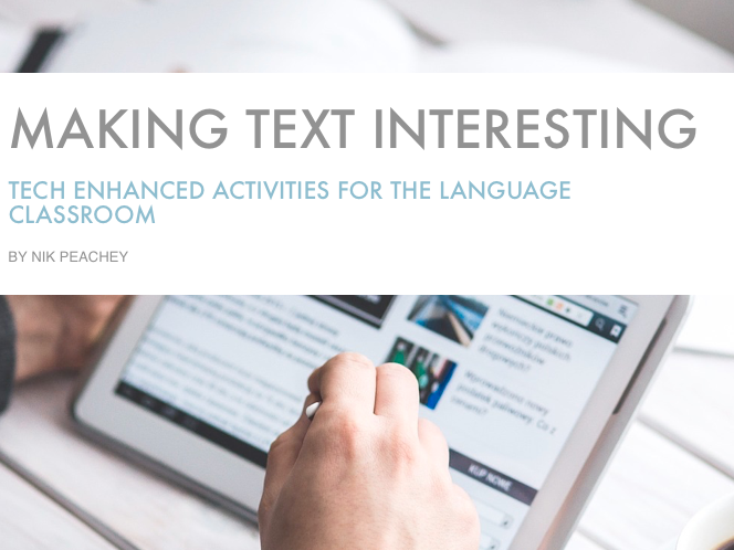 Tech Enhanced Activities - Making Text Interesting
