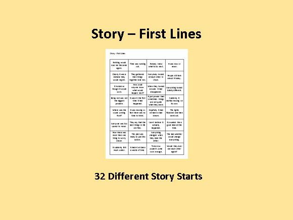 Story - First Lines - 32 Story Starters