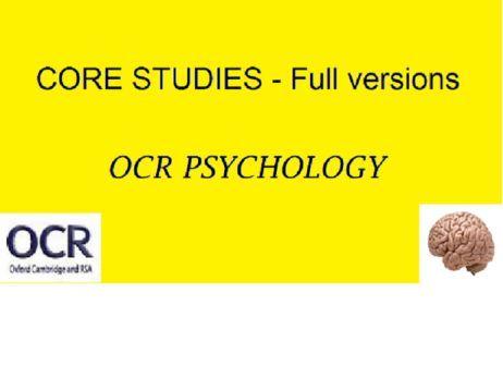 Core studies (A LEVEL) -OCR Psychology