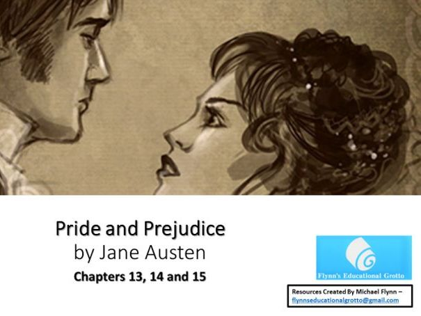 A Level: (7) Pride and Prejudice - Chapters 13, 14  and 15