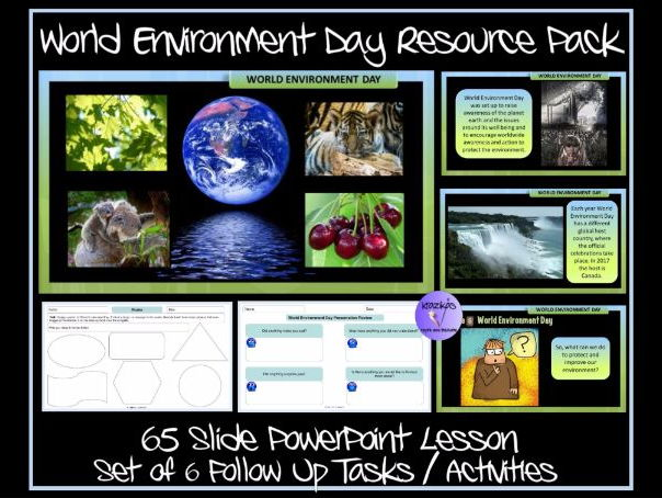 World Environment Day Resource Pack - PowerPoint Lesson and Set of 6 Tasks / Activities