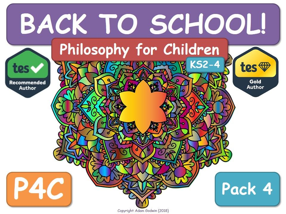 P4C - Back to School [Back to School - Philosophy P4C] 4 [RE RS RE RS]