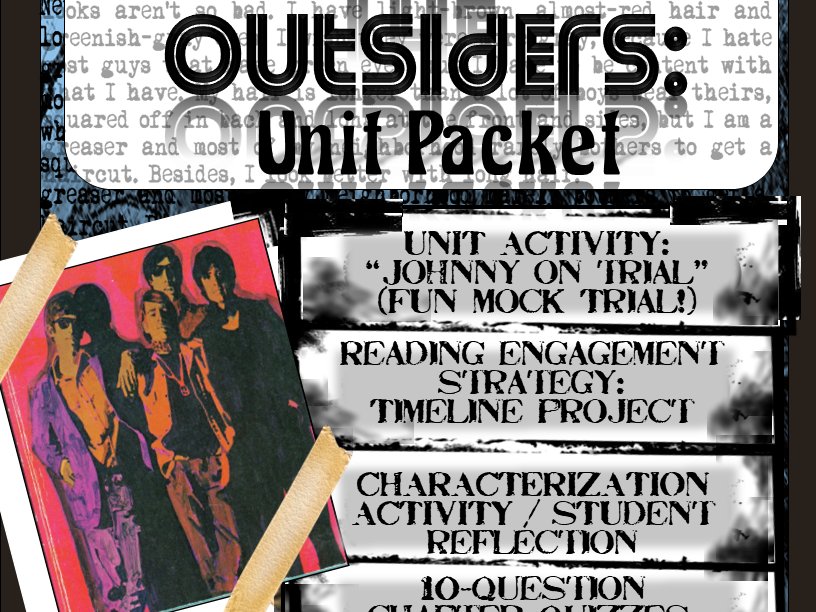 The Outsiders Unit Packet: Character / Plot, Mock Trial, Quizzes, Exam