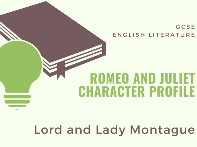 Romeo and Juliet - Character Profile - Lord and Lady Montague
