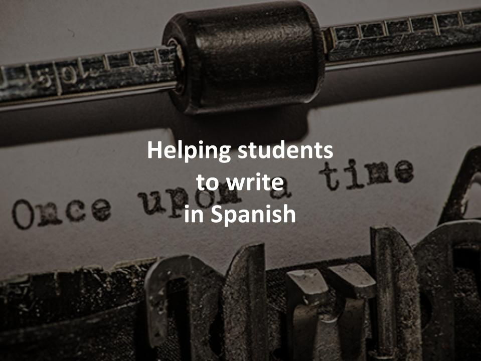 Helping students to write in Spanish