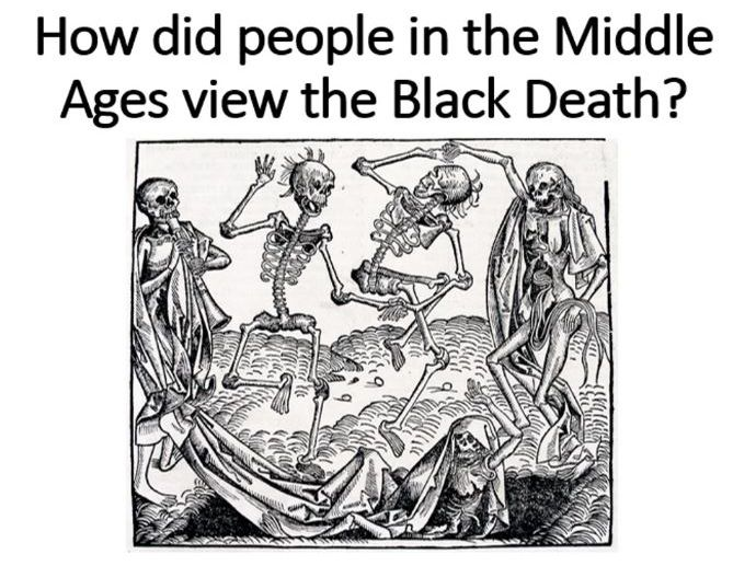 How did people view the Black Death?