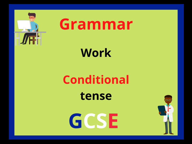 French conditional tense - work
