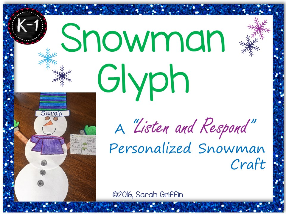 Snowman Glyph: Personalized Winter Craft   Project