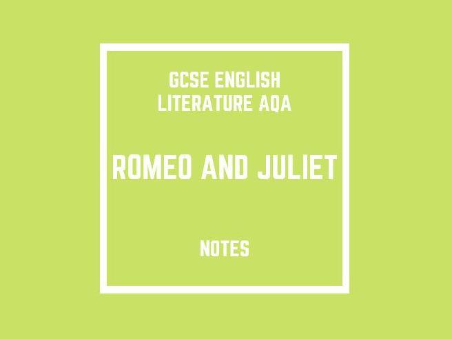 GCSE English Literature AQA: Romeo and Juliet (notes)