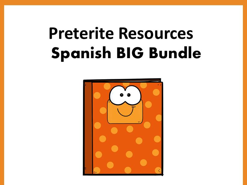 Spanish Preterite BIG Bundle: TOP 15 Resources  at 50% off (Pretérito)