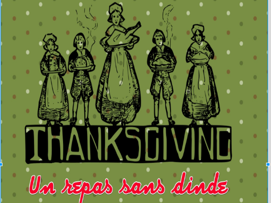 French story and exercices - Thanksgiving - Un repas sans dinde