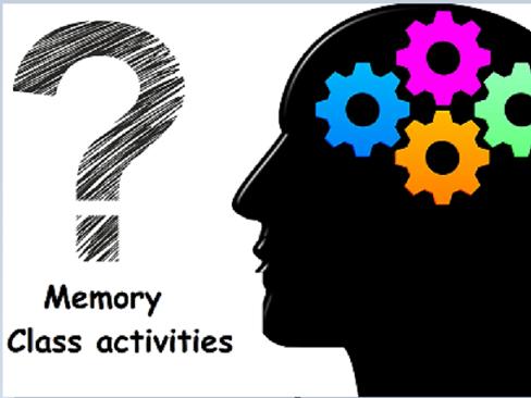 Memory- Class activities