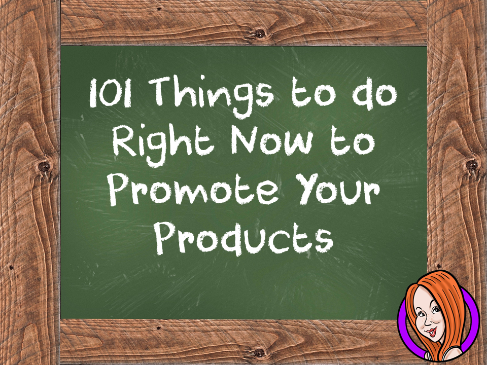 101 Ways to Promote your Products Right Now