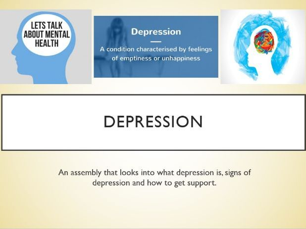 Depression Assembly - with follow up activity