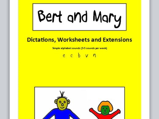 Bert and Mary - dictations, worksheets and extensions (simple sounds)