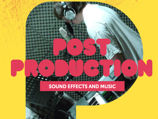 Post-Production 2: Sound Effects and Music