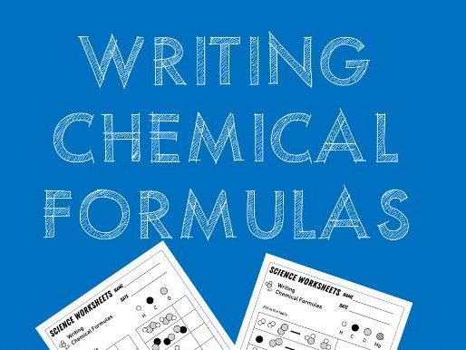 Writing Chemical Formulas Worksheets