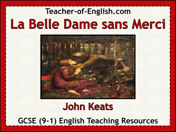 La Belle Dame sans Merci (PowerPoint and worksheets)