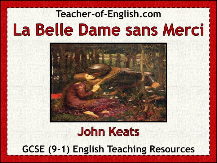 La Belle Dame sans Merci (PowerPoint and worksheets)