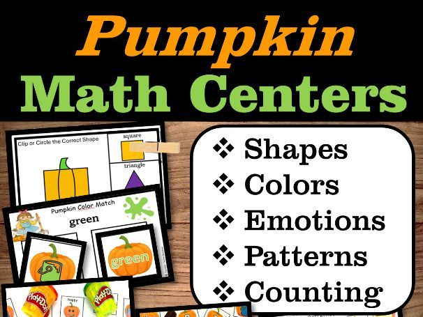 Pumpkin Math Centers   Numbers, Shapes, Colors, Emotions, Patterns   October