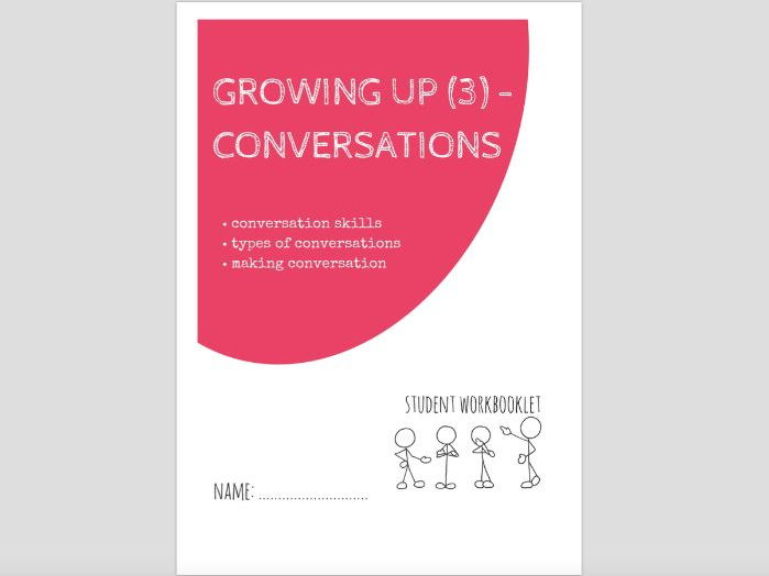 SPECIAL EDUCATION - GROWING UP (3) - TALKING AND CONVERSATIONS workbooklet