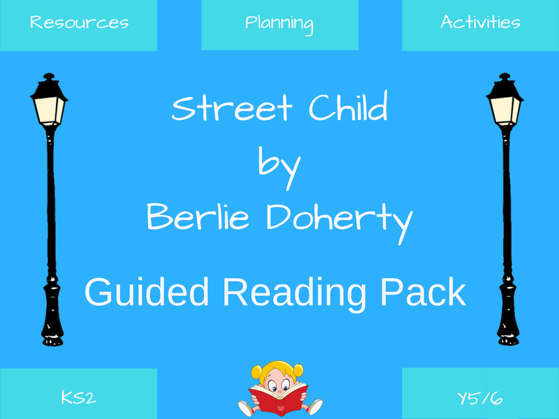 Street Child - Guided Reading Resources