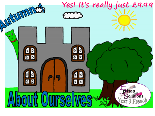 Primary French WHOLE UNIT: Year 3 Autumn 1  About Ourselves