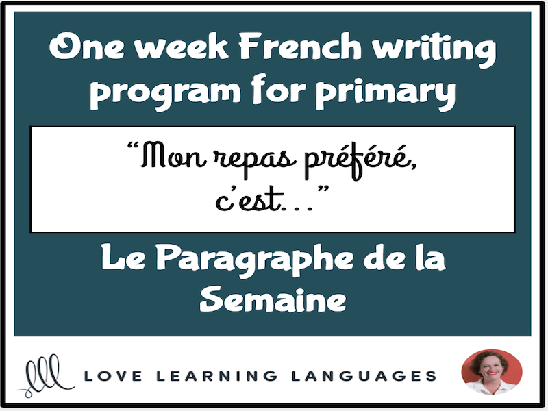 Le paragraphe de la semaine #13 - French primary writing program
