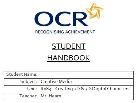 R083 - Creating Digital Characters, Student Handbook, CAMNATS, Creative iMedia Lvls 1/2