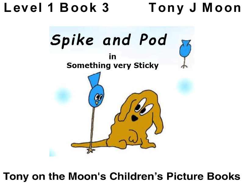 Level 1 - SPIKE AND POD - Something very sticky