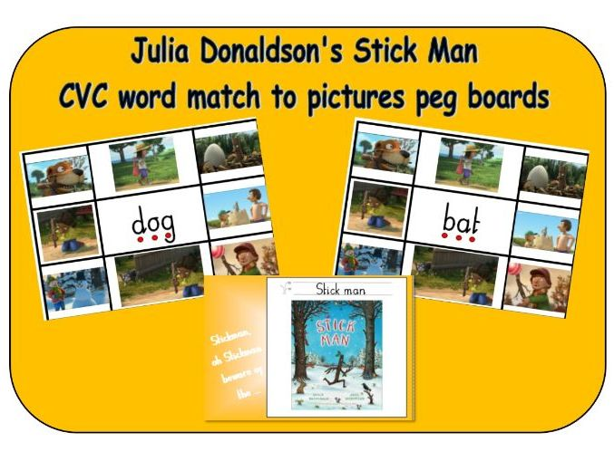 Julia Donaldson Stick Man - CVC word match to pictures - peg boards