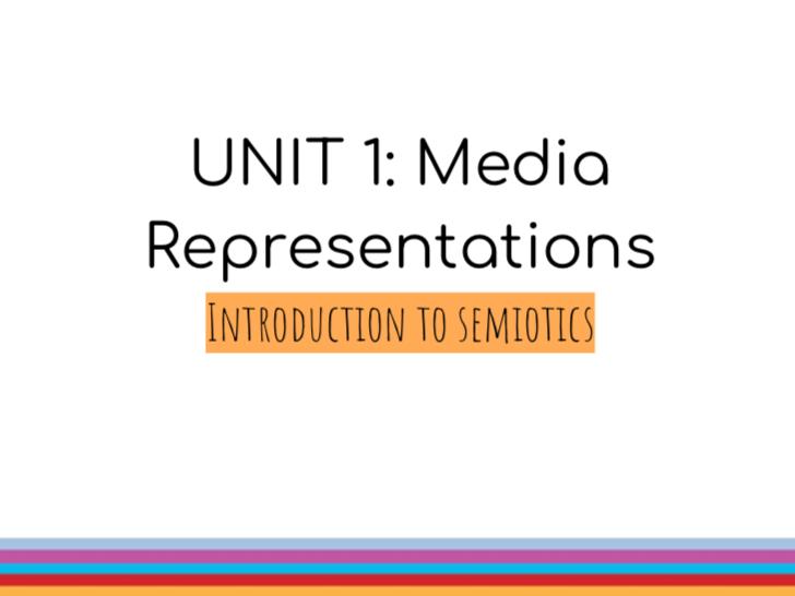 BTEC LEVEL 3 Media Extended Diploma Media: UNIT 1: Media Representations | Intro to semiotics