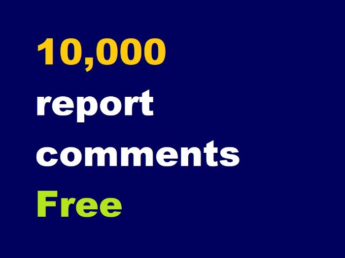 Report comments: School Report Writer .COM - 1000s - FREE!